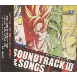 Dragon Ball Kai Soundtrack III & Songs