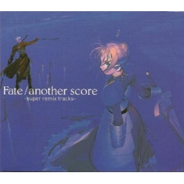 Fate/another score - super remix tracks