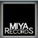 MIYA Records